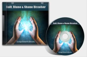Guilt, Blame & Shame Dissolver MP3